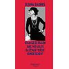 Barnes, Djuna (1997): Solange es Frauen gibt, wie sollte da etwas vor die Hunde gehen?