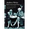 Weiss, Andrea (1995): Paris war eine Frau [Paris was a woman]. Die Frauen von der Left Bank.
