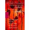 Landgrebe, Christiane (Hg.) (c1994): Wilde Frauen lieben anders. Leidenschaftliche Geschichten.