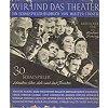 Firner, Adalbert et al. 1932 – Wir und das Theater