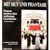 Mirus, Wisselinck (Hg.) 1987 – Mit Mut und Phantasie