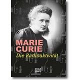 Curie 1911 – Die Radioaktivität