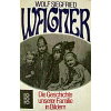 Wagner (Hg.) 1978 – Die Geschichte unserer Familie