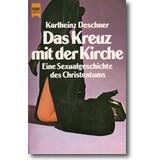 Deschner 1986 – Das Kreuz mit der Kirche
