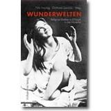 Freytag, Sawicki (Hg.) 2006 – Wunderwelten