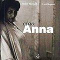 Hochkofler, Magnani 2003 – Ciao Anna
