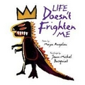 Angelou 1993 – Life doesn't frighten me