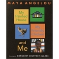 Angelou 1994 – My painted house