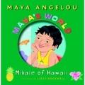 Angelou 2004 – Mikale of Hawaii