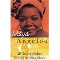 Angelou 1986 – All God's children need travelling