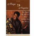 Angelou 1975 – Oh pray my wings are