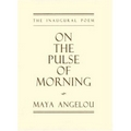 Angelou 1993 – On the pulse of morning
