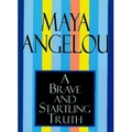 Angelou 1995 – A brave and startling truth