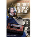 Giebels 2007 – De Greet Hofmans-affaire