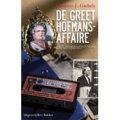 Giebels 2007 – De Greet Hofmans-affaire