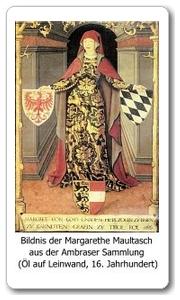 Margarete von Tirol, genannt Margarete Maultasch