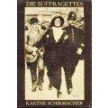Schirmacher 1988 – Die Suffragettes
