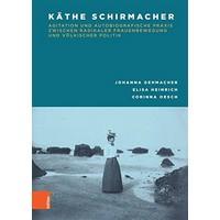 Gehmacher, Heinrich et al. 2018 – Käthe Schirmacher