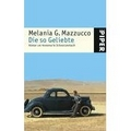 Mazzucco 2004 – Die so Geliebte