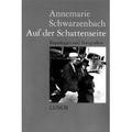 Schwarzenbach 1995 – Auf der Schattenseite
