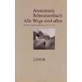 Schwarzenbach 2002 – Alle Wege sind offen
