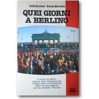 Gruber, Borella 1990 – Quei giorni a Berlino
