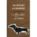 Lichnowsky 1930 – An der Leine