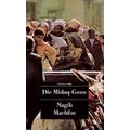 Machfus 1985 – Die Midaq-Gasse