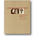 Paula-Modersohn-Becker-Stiftung (Hg.) 2003 – Rücksichtslos geradeaus malend