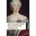 Feuerstein-Praßer 2005 – Die preußischen Königinnen
