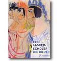 Dick (Hg.) 2011 – Else Lasker-Schüler