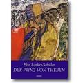 Lasker-Schüler 2016 – Der Prinz von Theben