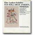 Lasker-Schüler 1986 – Ich soll dich anseh'n