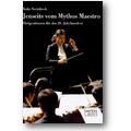 Steinbeck 2010 – Jenseits vom Mythos Maestro