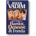 Vadim 1987 – Meine drei Frauen