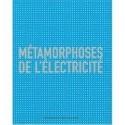Welty: Métamorphoses de l'électricité