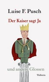 Pusch 2009 – Der Kaiser sagt Ja