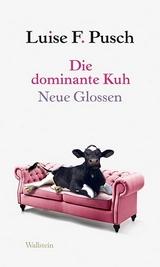 Pusch 2013 – Die dominante Kuh