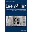 Menzel-Ahr: Lee Miller. Kriegskorrespondentin für Vogue